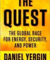 Daniel Yergin, The Quest: Energy, Security, and the Remaking of the Modern World, The Penguin Press, New York, 2011