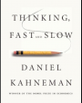 Thinking, Fast and Slow; by Daniel Kahneman, Doubleday Canada, 2011